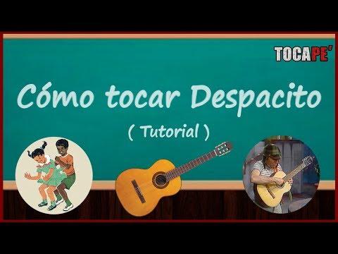 Cómo tocar Despacito - Tutorial para Guitarra 🎸