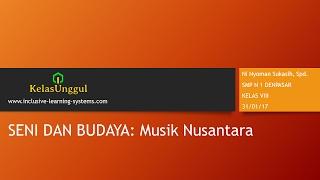 Seni Budaya SMP Kelas VIII: Musik Nusantara