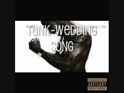 Tank- Wedding Song