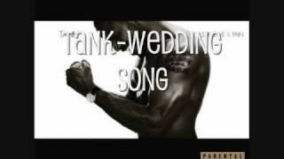 Tank- Wedding Song
