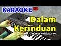 DALAM KERINDUAN - The Mercy's  KARAOKE