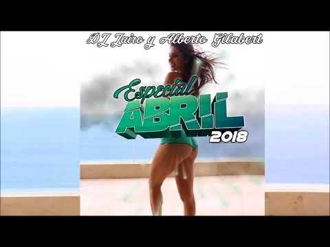 Sesión Latina Abril 2018    Alberto Gilabert & DJ Jairo [Bachata, Electro, Latino, Trap]