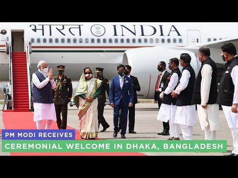 PM Modi receives ceremonial welcome in Dhaka, Bangladesh