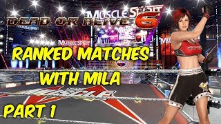 Dead or Alive 6 Ranked Matches with Mila Part 1
