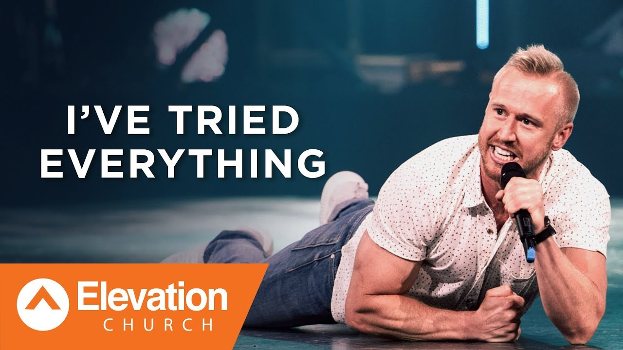I've Tried Everything | Dustin Stradley