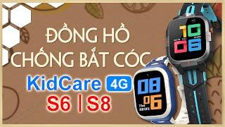 Hướng dẫn sử dụng đồng hồ định vị trẻ em KidCare 4G S6|S8 - Thế Giới Đồng Hồ