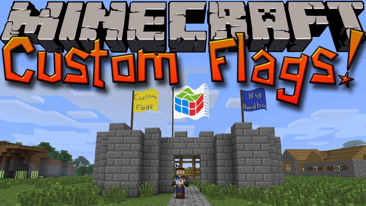 Minecraft Mods CUSTOM FLAGS Create Your Own Flags