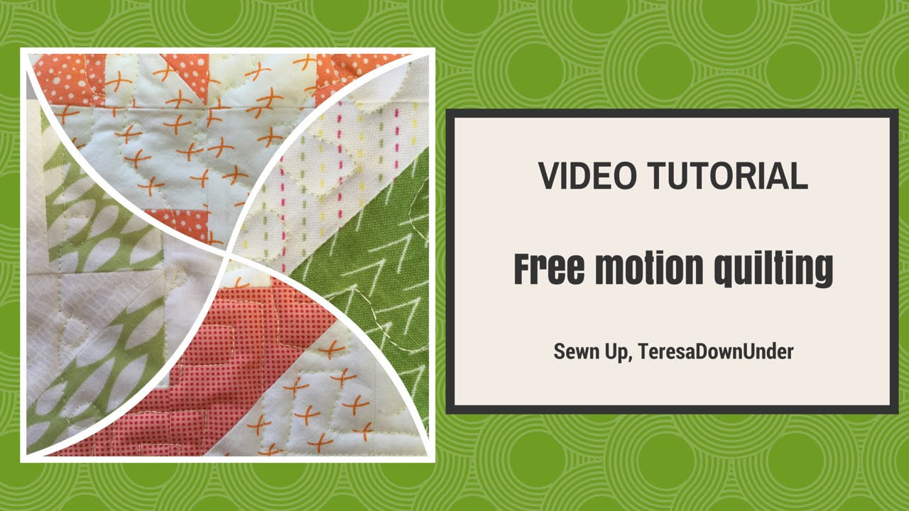 Free Motion Quilting Video Tutorial Youtube
