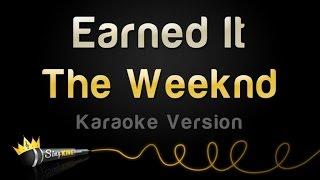 The Weeknd - Earned It (Karaoke Version)