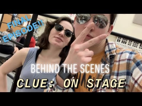 Backstage at Green Bay East's production of Clue: On Stage FINAL EPISODE