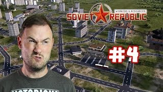 Sips Plays Workers & Resources: Soviet Republic (18/3/19) - #4 - Please Just Walk