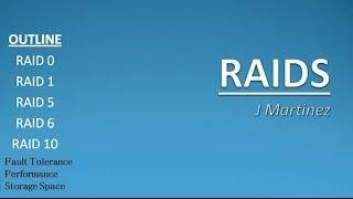 Asher Dallas Lecture - RAIDS 101 : RAID 0 vs RAID 1 vs RAID 5 vs RAID 6 vs RAID 10 by J Martinez