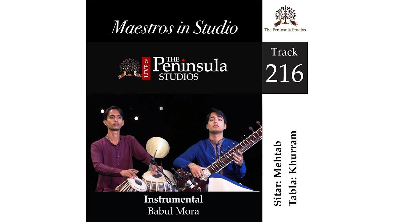 Mehtab Ali Niazi | Babul Mora | Hindustani Instrumental | Sitar | @The Peninsula Studios