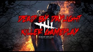 Dead By Daylight KILLER Gameplay