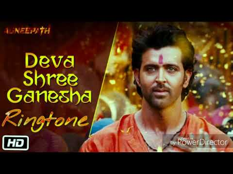 Deva shree Ganesha - New Bollywood song ringtone - film - ( agneepath )