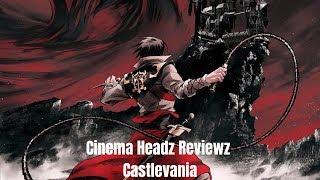 NETFLIX BEST ANIME SERIES??? We Review Castlevania Netflix Original Anime - Cinema Headz Reviewz