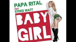 "Papa Rital feat Steed Watt "" Baby Girl"" (Design - Teaser by J2PG)"