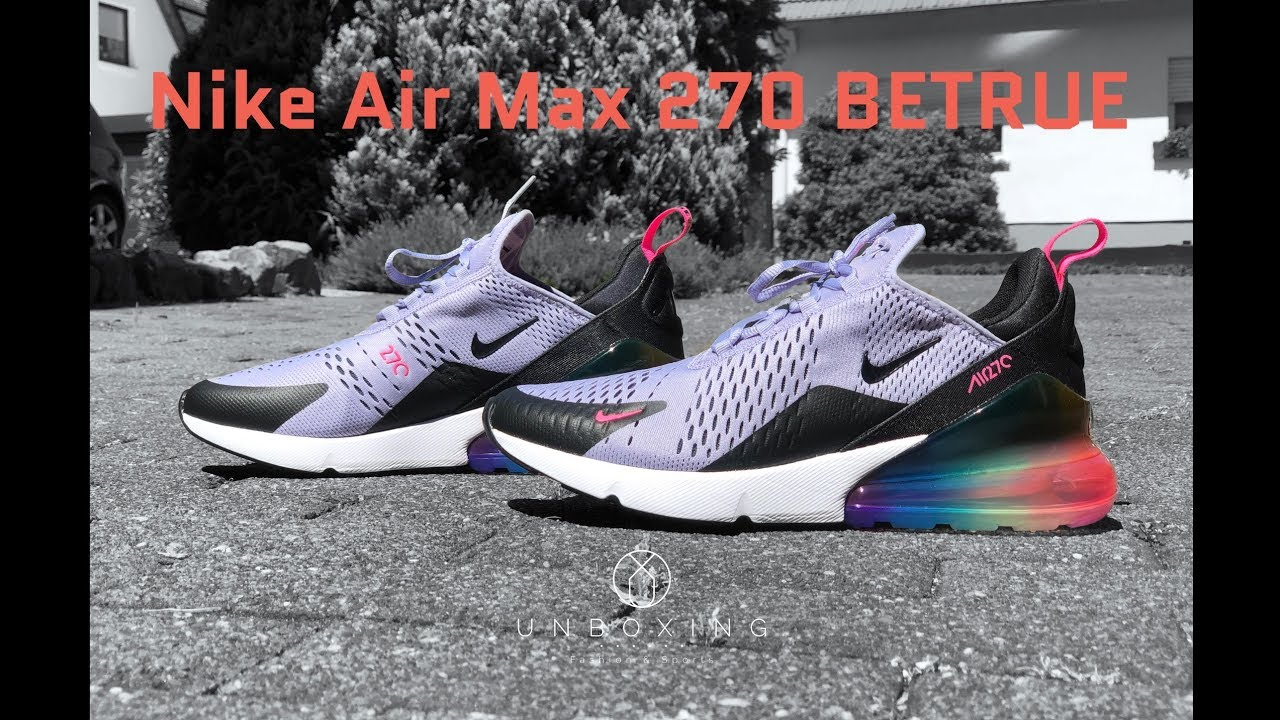 sports shoes 81858 129f8 Nike Air Max 270 BETRUE 'purple/ black-pink blast' | UNBOXING & ON FEET |  fashion shoes | 4K