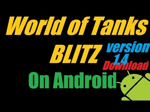 World Of Tanks Blitz On Android 4.0+ Download :)