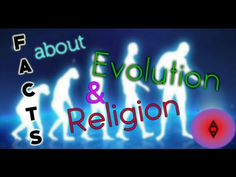 5 Facts Of Human Evolution & Religion That May Anger You (AA)