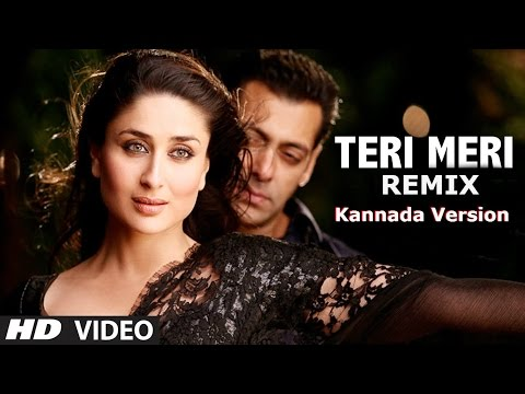 Teri Meri Prem Kahani Remix Kannada Version || Bodyguard || Salman Khan & Kareena Kapoor