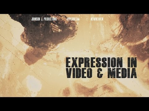 Expression Through Video & Media w/Hyperbeem and Johnson J.