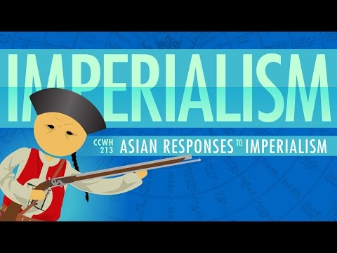 Asian Responses to Imperialism: Crash Course World History #213