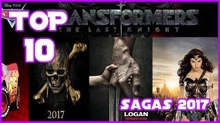 Top 10 Películas estrenos 2017 | Peliculas nuevas 2017 | Especial SAGAS