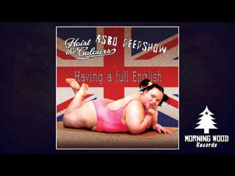 """HOIST THE COLOURS / ASBO PEEPSHOW - """"Having A Full English"""" (Split CD)"""