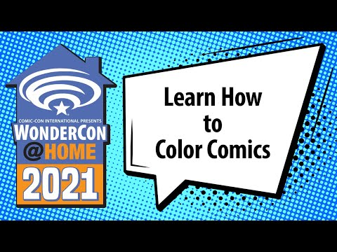 Learn How to Color Comics   WonderCon@Home 2021