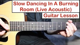 Baixar John Mayer - Slow Dancing In A Burning Room | Guitar Lesson (Tutorial) How to play Live version