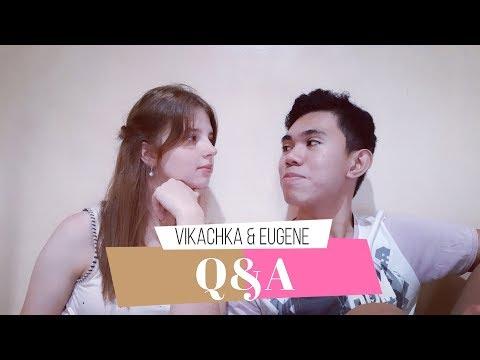 Q&A    VIKACHKA & EUGENE   
