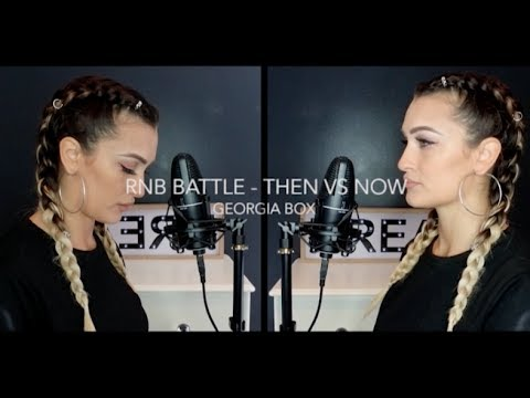 RnB Battle - Then VS Now - Georgia Box