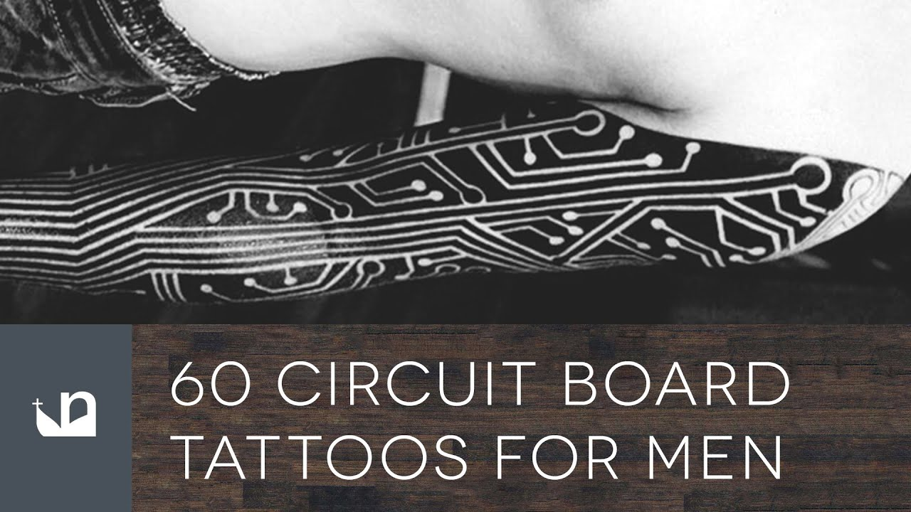Circuit Board Tattoo Designs: 60 Circuit Board Tattoos For Men
