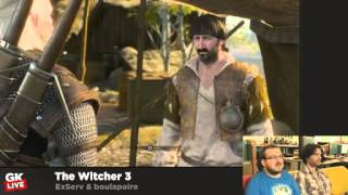 The Witcher 3 : Traque sauvage - Gk live
