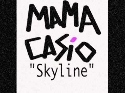 Mama Casio SKYLINE