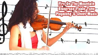 Fire On The Mountain | Bluegrass Fiddle Playalong With Sheet Music