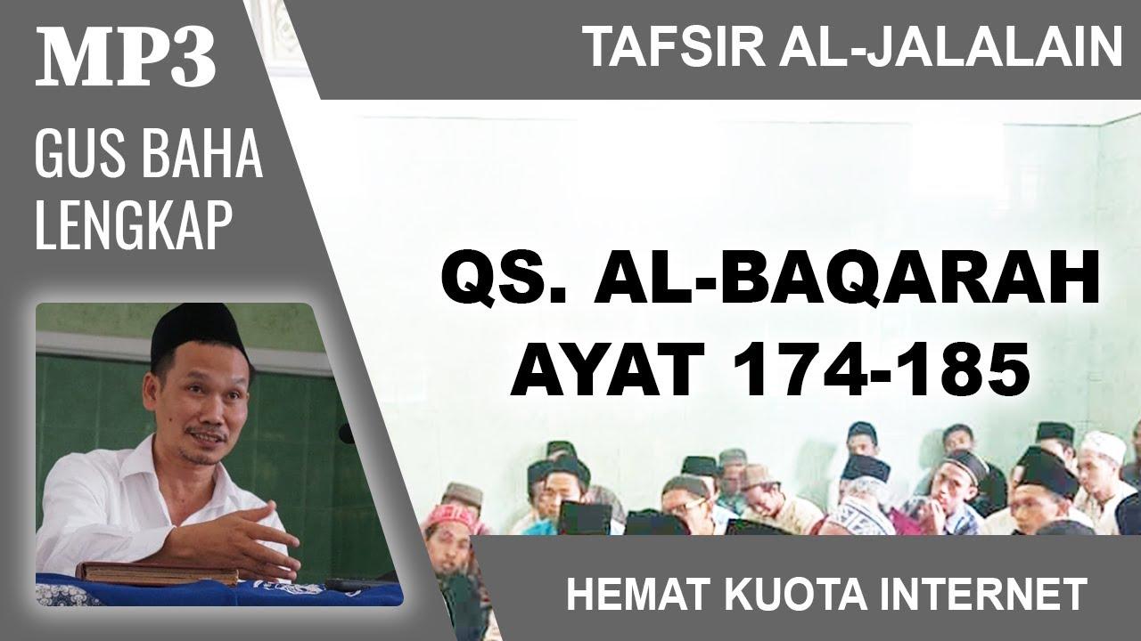 MP3 Gus Baha Terbaru # Tafsir Al-Jalalain # Al-Baqarah 174