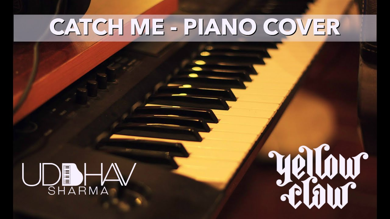 Yellow claw flux pavilion catch me piano cover youtube stopboris Gallery
