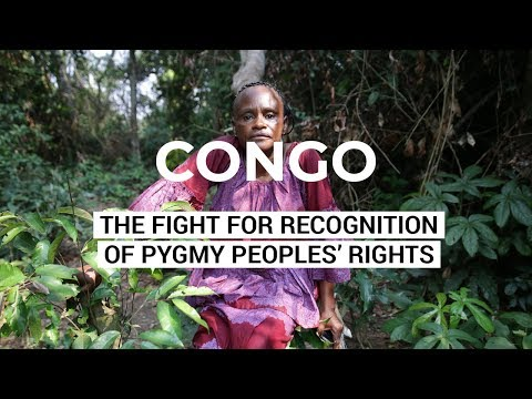 Pygmy Peoples of the DRC - A Rising Movement - Democratic Republic of Congo DRC