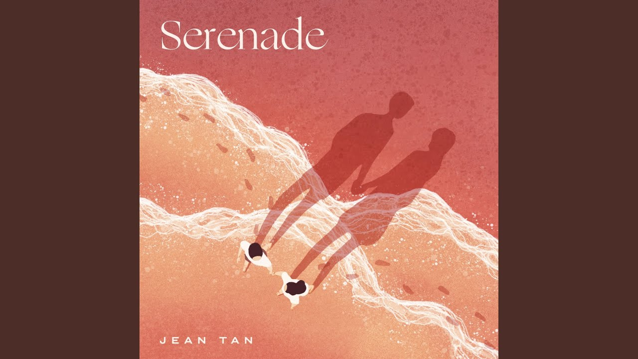 Jean Tan - Serenade