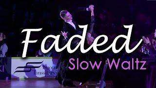 Video SLOW WALTZ | Dj Ice ft Lenna - Faded (orig. Alan Walker) (29 BPM) download MP3, 3GP, MP4, WEBM, AVI, FLV Mei 2018