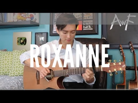 Roxanne – Arizona Zervas – Cover (fingerstyle guitar)