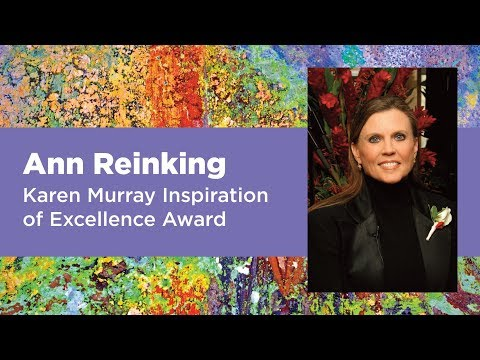 Ann Reinking: 2018 Karen Murray Inspiration of Excellence Award