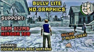 Mantap!! BULLY LITE HD GRAPHICS | Bisa Dimainkan di HP Kentang + MEGA Cheat