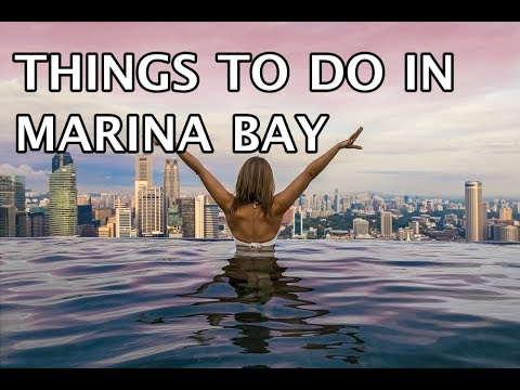 Things To Do In In Marina Bay, Singapore 2019 4k