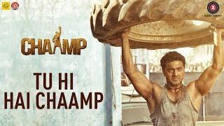 Tu Hi Hai Chaamp | Chaamp | Dev & Rukmini | Raj Chakraborty | Jeet Gannguli