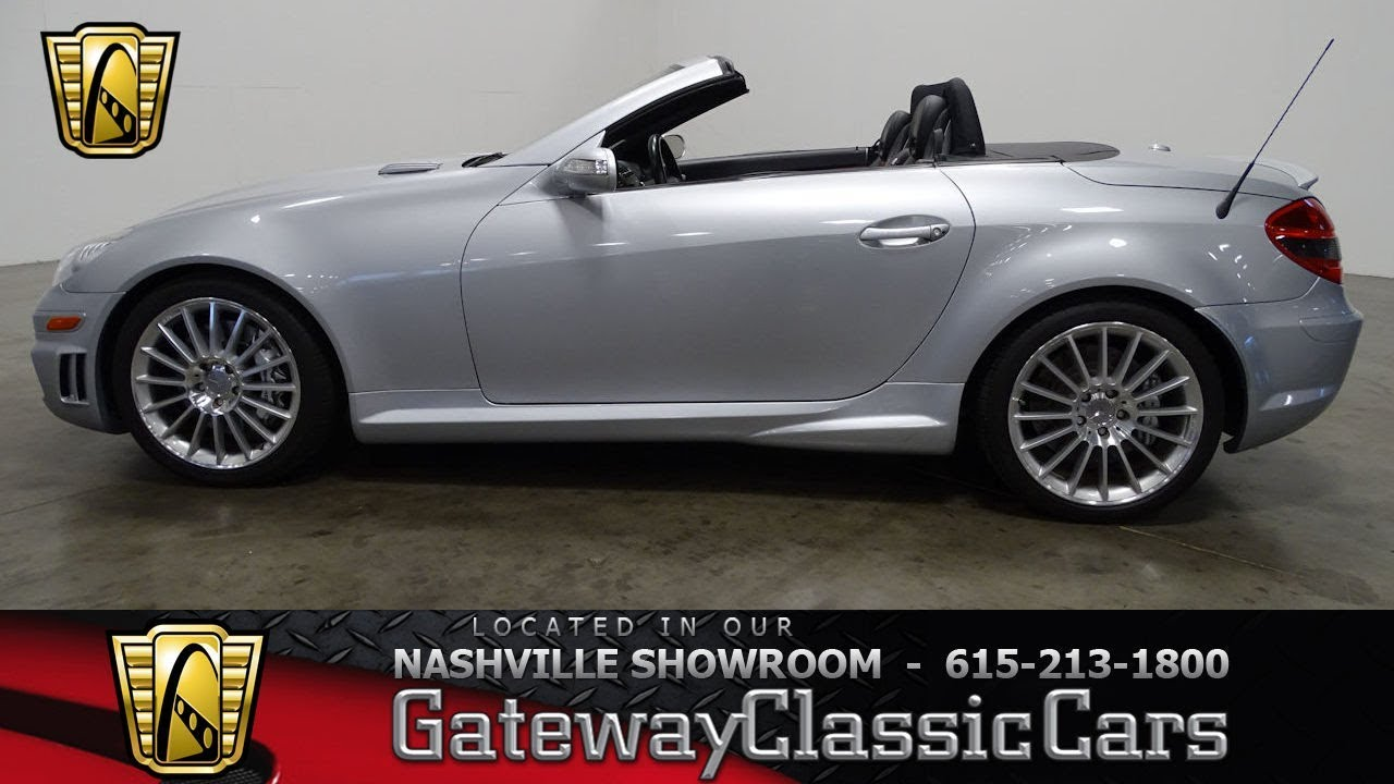 2007 Mercedes Benz Slk55 Amg Gateway Clic Cars Nashville 681nsh