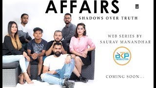 AFFAIRS (Shadows over truth) Web Series First Look DKP STUDIO
