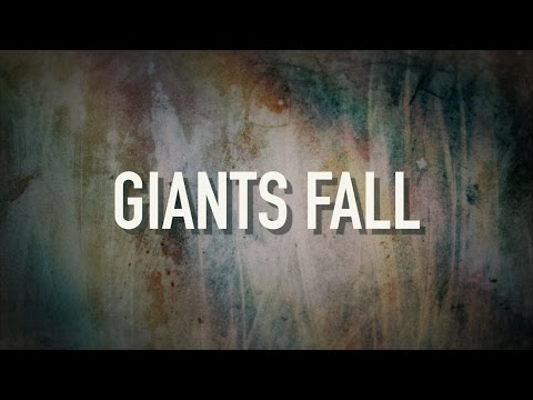 Giants Fall - [Lyric Video] Francesca Battistelli